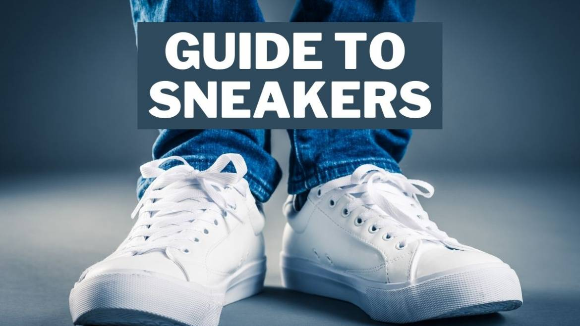 The ultimate guide to wearing men's sneakers